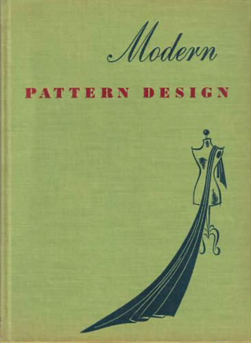 Vintage Sewing Library: Modern Pattern Drafting by Harriet Pepin – a ...